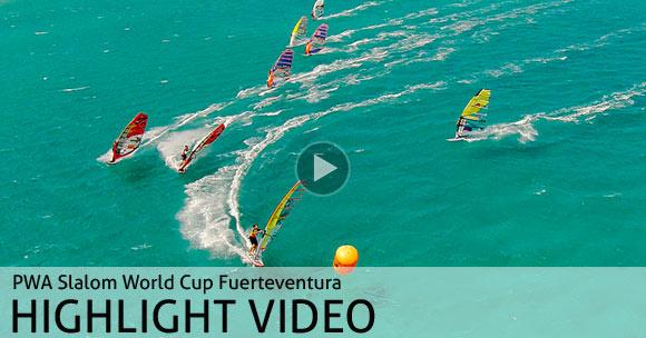 PWA Slalom World Cup Fuerteventura 2014 - Highlight Video
