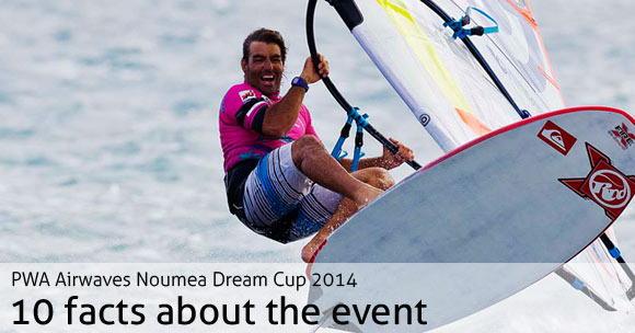 10 facts about the 2014 PWA Slalom final at Noumea