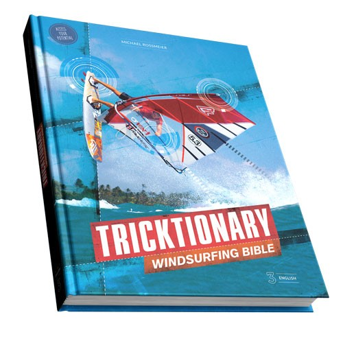 Tricktionary 3 Windsurfing Bible