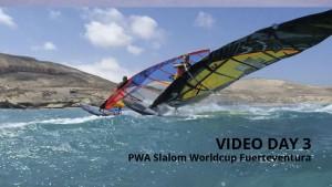 Fuerteventura Slalom Worldcup 2015 - Video Day 3