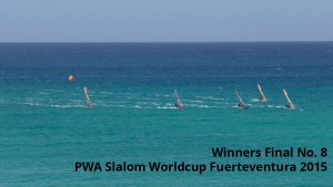 Fuerteventura Slalom Worldcup 2015 - Winners Final 8