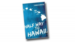Half way to Hawaii