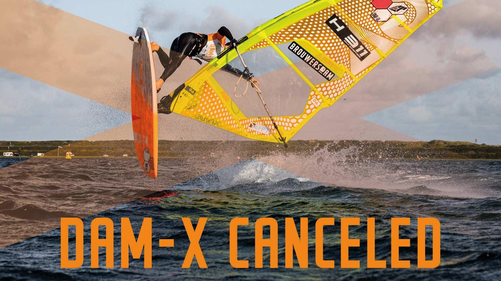 Dam X 2020 Canceled