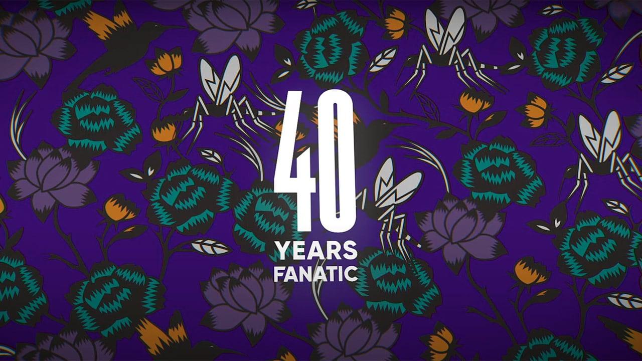 40 years Fanatic
